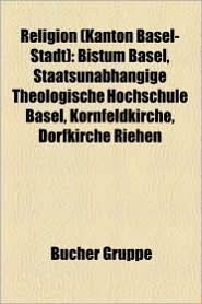 Religion (Kanton Basel-Stadt) - B Cher Gruppe (Editor)