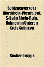 Schienenverkehr (Nordrhein-Westfalen) - B Cher Gruppe (Editor)