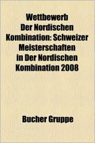 Wettbewerb Der Nordischen Kombination - B Cher Gruppe (Editor)