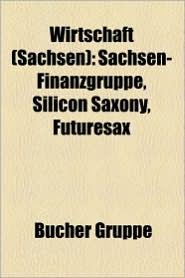 Wirtschaft (Sachsen) - B Cher Gruppe (Editor)