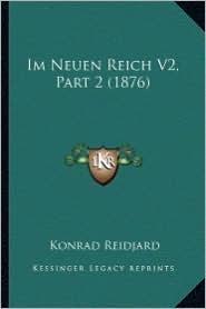 Im Neuen Reich V2, Part 2 (1876)