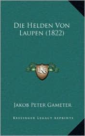 Die Helden Von Laupen (1822)