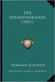 Der Situationskalkul (1851)