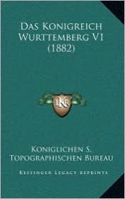 Das Konigreich Wurttemberg V1 (1882)