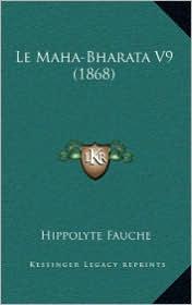 Le Maha-Bharata V9 (1868) - Hippolyte Fauche (Translator)