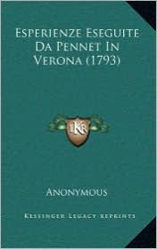 Esperienze Eseguite Da Pennet In Verona (1793) - Anonymous