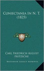 Coniectanea In N.T. (1825) - Carl Friedrich August Fritzsche