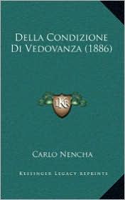 Della Condizione Di Vedovanza (1886) - Carlo Nencha