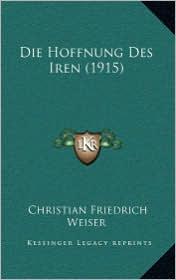 Die Hoffnung Des Iren (1915) - Christian Friedrich Weiser
