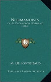 Normandises: Ou Le Decameron Normand (1884)