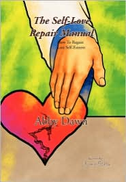 The Self-Love Repair Manual