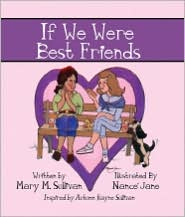 If We Were Best Friends - Mary Sullivan