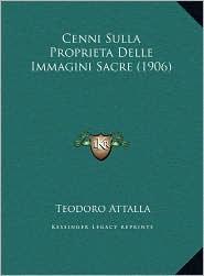 Cenni Sulla Proprieta Delle Immagini Sacre (1906) - Teodoro Attalla