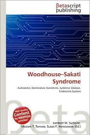 Woodhouse-Sakati Syndrome - Lambert M. Surhone (Editor), Mariam T. Tennoe (Editor), Susan F. Henssonow (Editor)