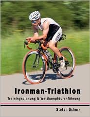 Ironman-Triathlon - Stefan Schurr