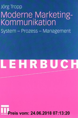 Gebr. - Moderne Marketing-Kommunikation. System - Prozess - Management