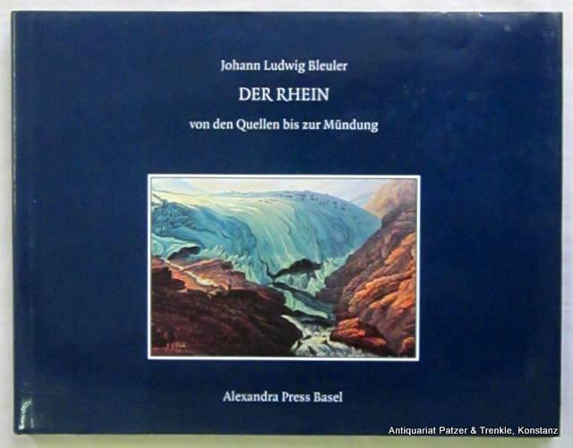 Der Rhein von den Quellen bis zur Mündung.,