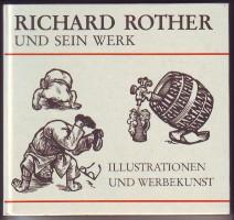 Richard Rother und sein Werk. Illustrationen und Werbekunst