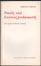 Poetik und Existenzproblematik. Zur Lyrik Christine Lavants