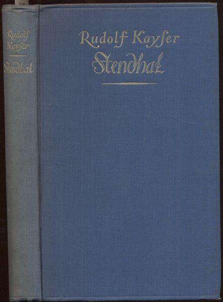Stendhal oder Das Leben eines Egoisten.