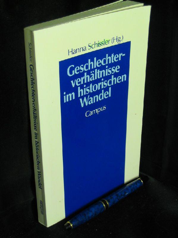 Geschlechterverhältnisse im historischen Wandel aus der Reihe: Geschichte und Geschlechter- Band: 3