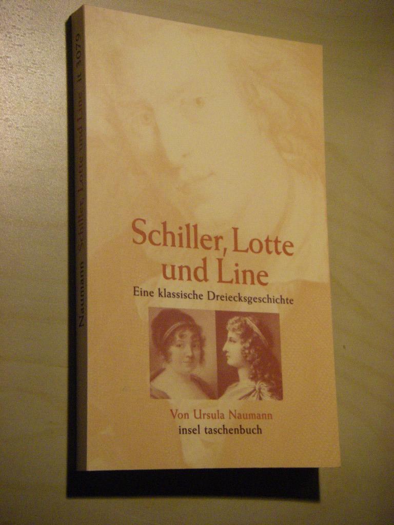 Schiller, Lotte und Line. Eine klassische Dreiecksgeschichte
