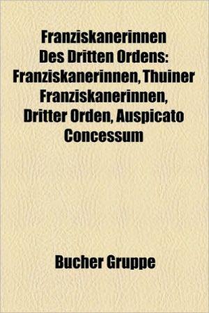 Franziskanerinnen Des Dritten Ordens - B Cher Gruppe (Editor)