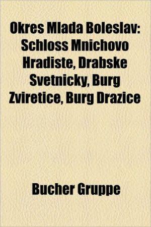 Okres Mlad Boleslav - B Cher Gruppe (Editor)