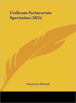 Codicum Syriacorum Specimina (1855)