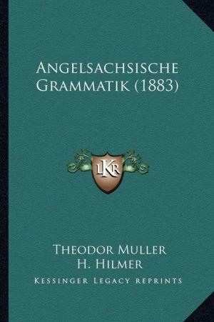 Angelsachsische Grammatik (1883)