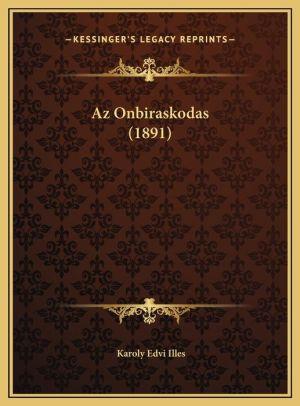 Az Onbiraskodas (1891) - Karoly Edvi Illes