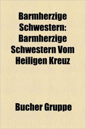 Barmherzige Schwestern - B Cher Gruppe (Editor)