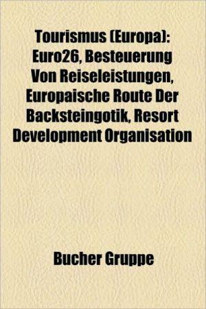 Tourismus (Europa) - B Cher Gruppe (Editor)