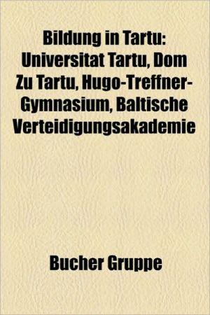 Bildung In Tartu - B Cher Gruppe (Editor)