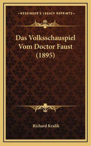 Das Volksschauspiel Vom Doctor Faust (1895)