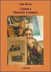 Lettera a Maurizio Costanzo - Merini Alda