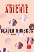 Blauer Hibiskus (Purple Hibiscus) Chimamanda Ngozi Adichie Author
