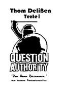 Question Authority I - Thom DeliBen