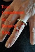Total Commitment - Bernard King