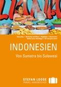 Stefan Loose Reiseführer Indonesien von Sumatra bis Sulawesi - Christian Wachsmuth, Mischa Loose, Moritz Jacobi