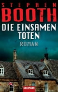 Die einsamen Toten - Gabriela Schönberger, Stephen Booth