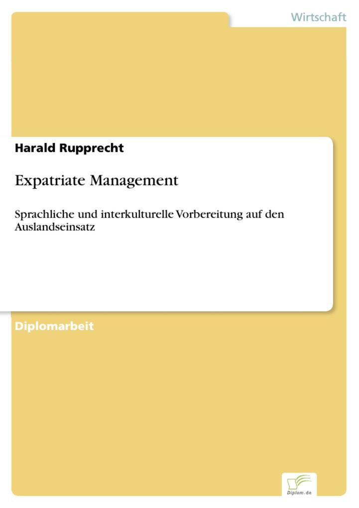 Expatriate Management als eBook von Harald Rupprecht - Diplom.de