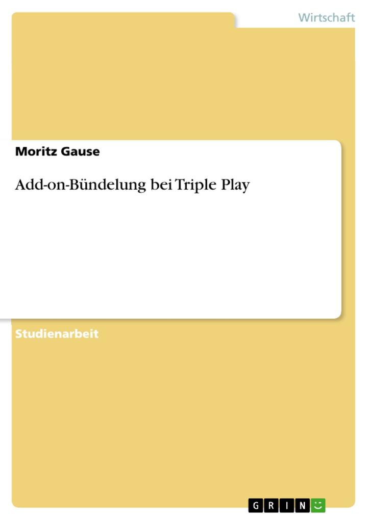 Add-on-Bündelung bei Triple Play