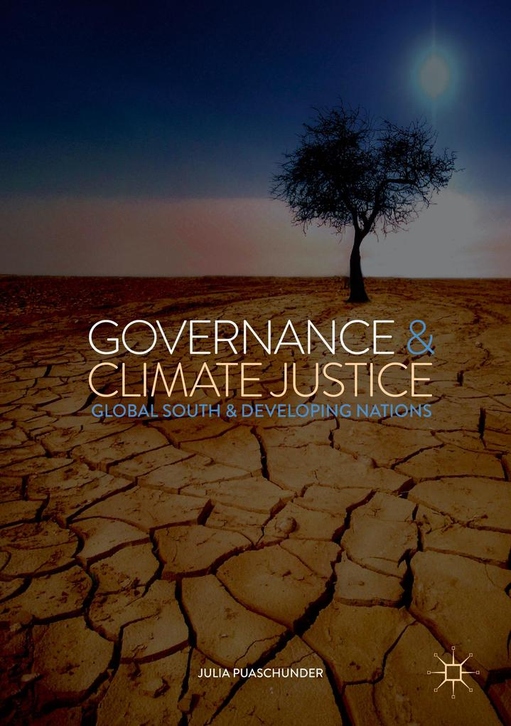 Governance & Climate Justice: Global South & Developing Nations (Politics, Economics, and Inclusive Development)