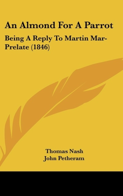An Almond for a Parrot: Being a Reply to Martin Mar-Prelate (1846)