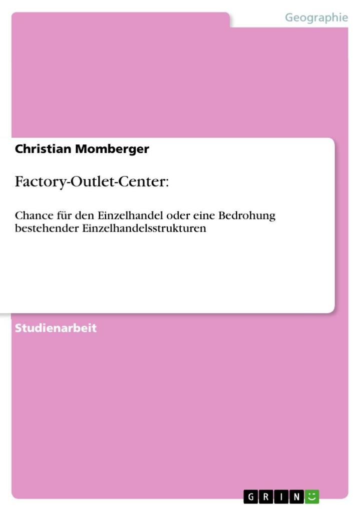 Factory-Outlet-Center: als eBook Download von Christian Momberger - Christian Momberger