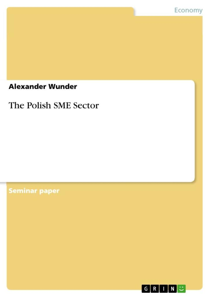 The Polish SME Sector als eBook Download von Alexander Wunder - Alexander Wunder