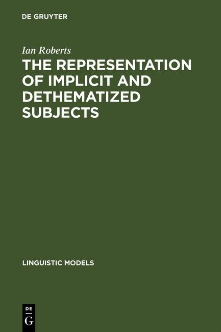 The Representation of Implicit and Dethematized Subjects als eBook Download von