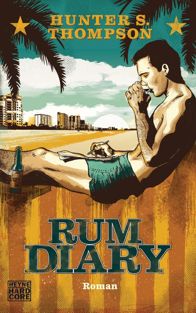 Rum Diary als eBook Download von Hunter S. Thompson - Hunter S. Thompson
