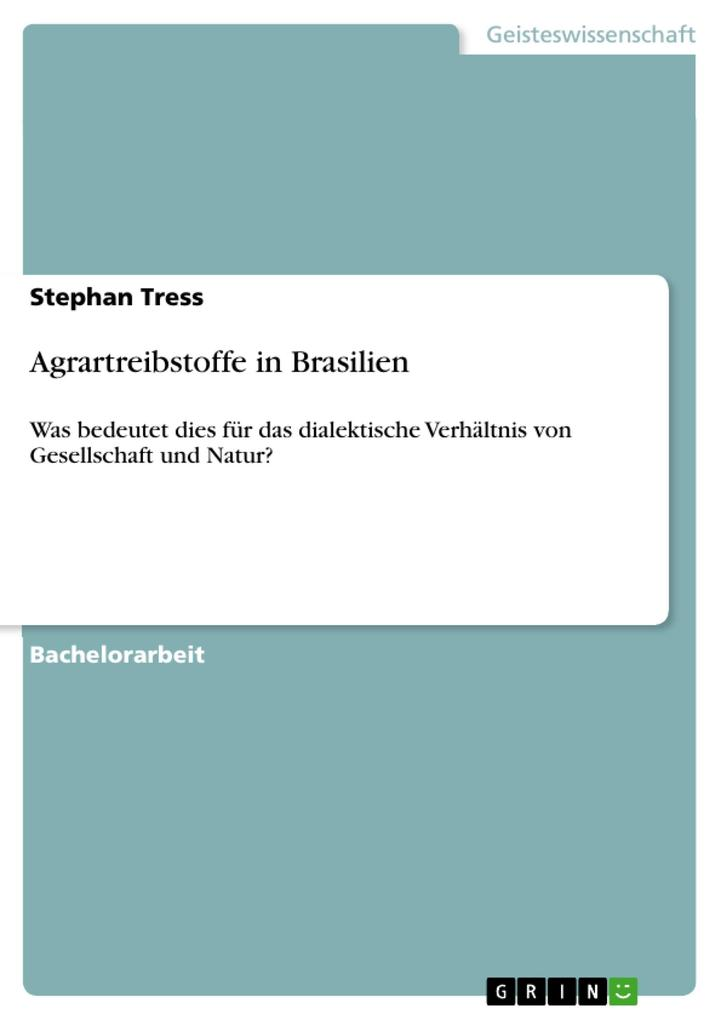 Agrartreibstoffe in Brasilien als eBook Download von Stephan Tress - Stephan Tress